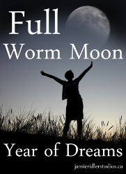 Grass Clippings - Full Worm Moon - Year of Dreams