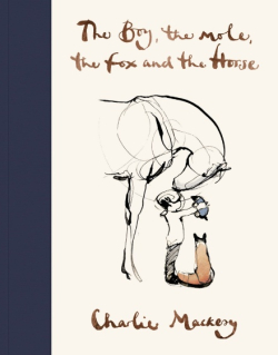 Grass Clippings - Charlie Mackesy - The Boy  The Mole  The Fox and The Horse Book